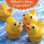 {Birthday Week} What's New, Cupcake? Giveaway