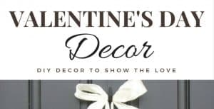 DIY and Not-So-DIY Valentine's Day Decor