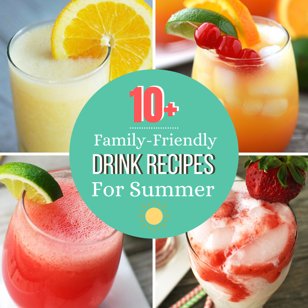 Over 10 drink recipes that even the kids will love! Enjoy the sun while sipping on these drinks!
