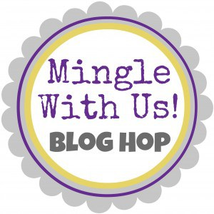 Mingle With Us Thursday Blog Hop