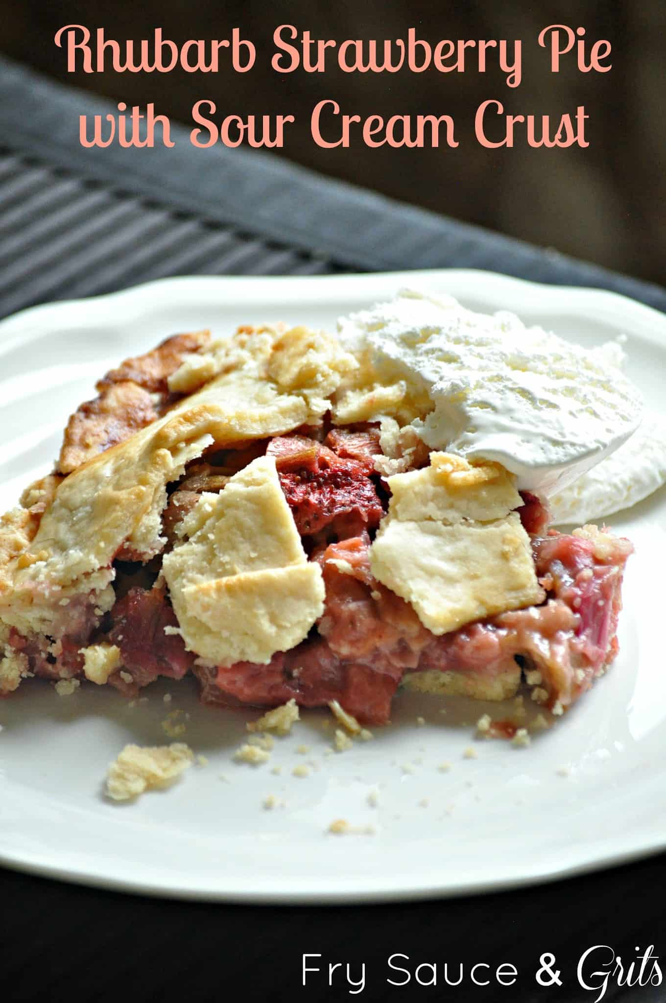 Rhubarb Strawberry Pie with Sour Cream Crust {Guest Post} - Cupcake ...