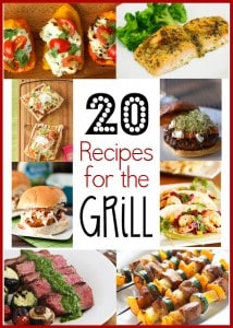 20 Recipes for the Grill