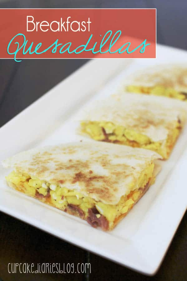 Breakfast Quesadillas - Cupcake Diaries