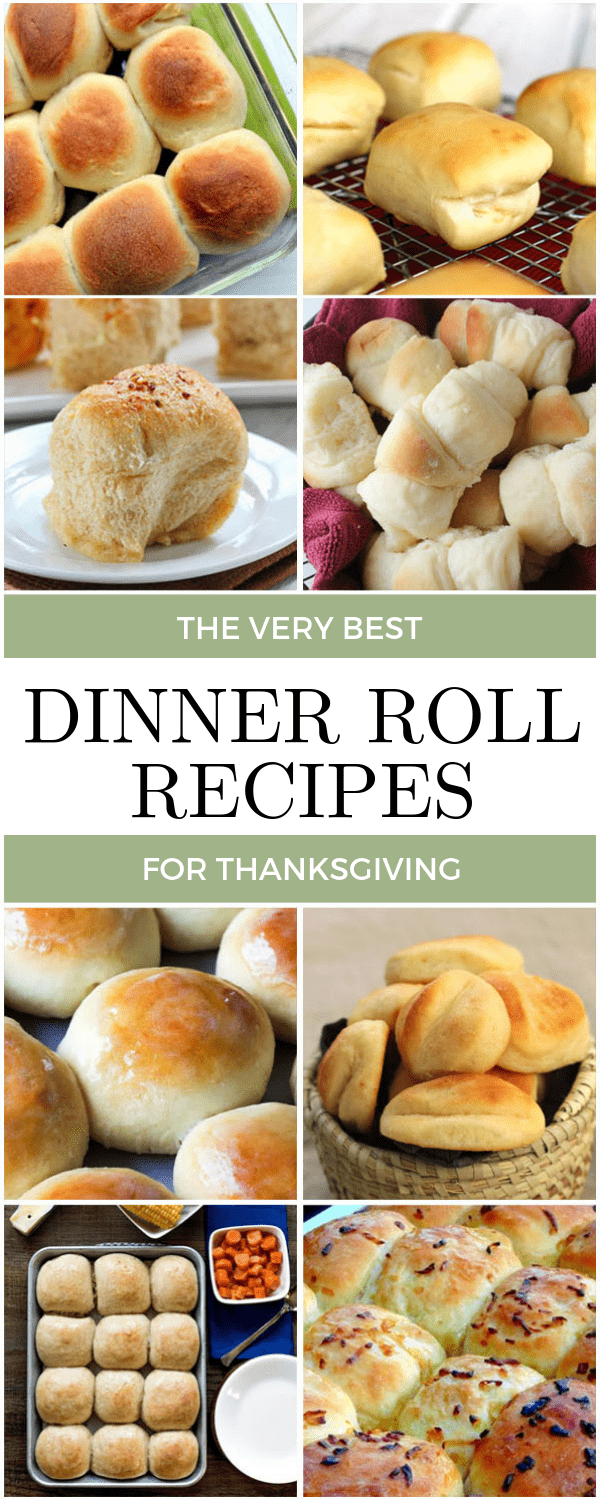 A list of the very best dinner roll recipes for your Thanksgiving dinner!