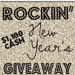 Rockin' New Year's $1100 GIVEAWAY!