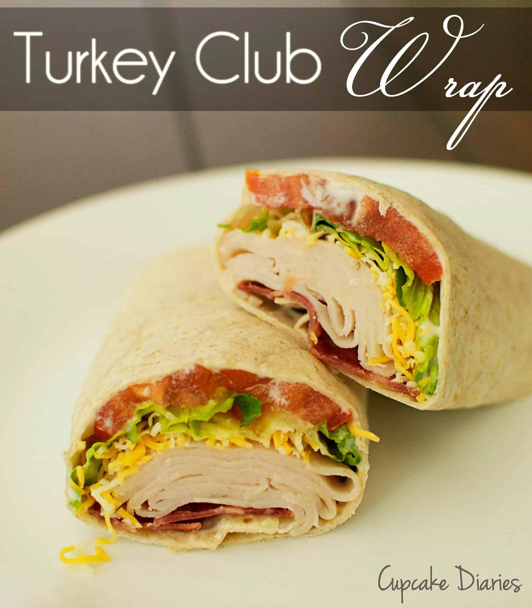 Turkey Club Wrap Cupcake Diaries