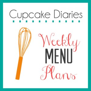Cupcake Diaries Weekly Menu Plans