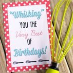 Whisk Birthday Gift with Free Printable