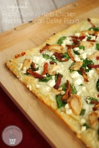 Copycat Papa Murphy's Herb Chicken Mediterranean Delite PIzza