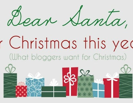 What Bloggers Want for Christmas