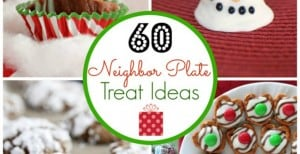60 Treats for Christmas Neighbor Plates