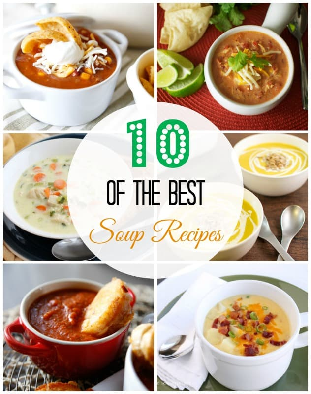10 of the Best Soup Recipes - These amazing soups are perfect for a cold winter day!