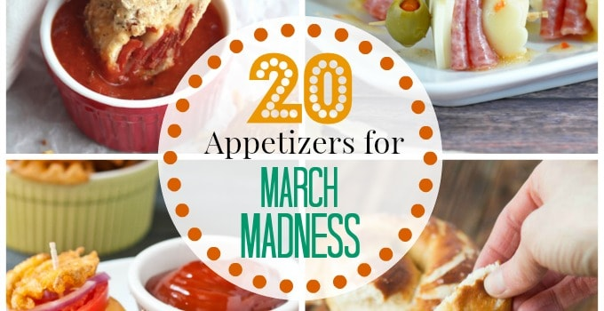 20 Appetizer Ideas For March Madness Cupcake Diaries