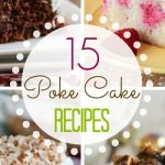 15 Poke Cake Recipes