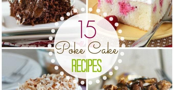 15 Poke Cake Recipes