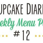 Weekly Menu Plan #12