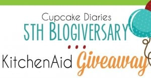 Cupcake Diaries 5th Blogiversary KitchenAid Giveaway!