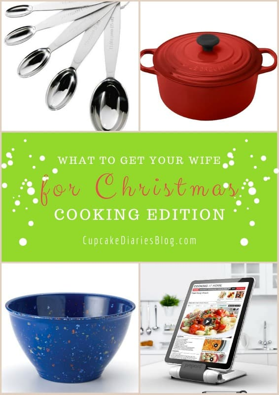 What to Get Your Wife for Christmas - Cooking Edition