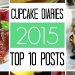 Cupcake Diaries Top 10 Posts of 2015
