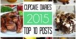 Cupcake Diaries Top 10 Posts of 2015