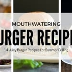 14 Mouthwatering Burger Recipes for Summer Grilling