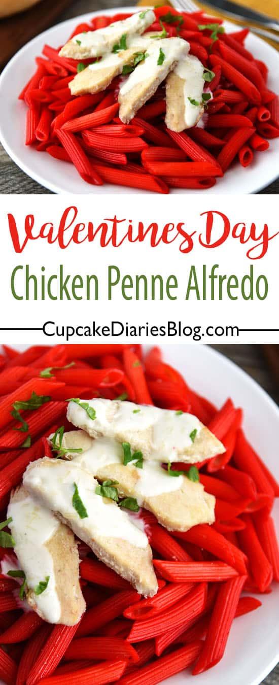 Chicken Penne Alfredo for Valentine's Day