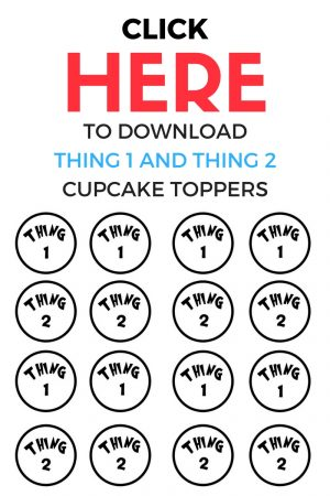 Thing One and Thing Two Cupcakes - Download Toppers