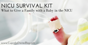 NICU Survival Kit: What to Give a Family with a Baby in the NICU