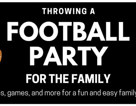 Throwing a Football Party for the Family