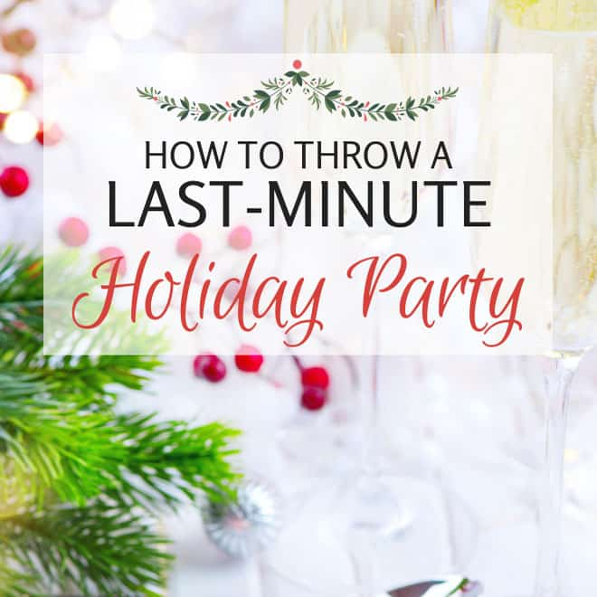 If you're short on time and still needing to plan a holiday party, you have to check out this list of ideas to throw your party easily!