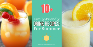 10+ Fun Summer Beverage Recipe Ideas (Kid-Friendly!)