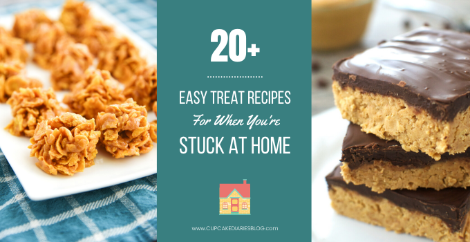 Easy Treat Recipes for When You're Stuck at Home